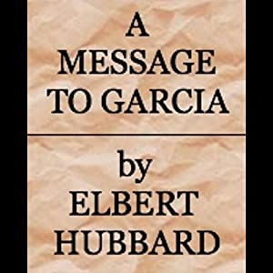 A Message to Garcia Audiobook