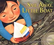 Sail Away, Little Boat (Carolrhoda Picture Books): Janet Buell, Jui Ishida: 9781575058214: Amazon.com: Books