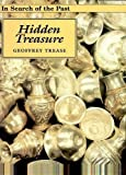 Hidden Treasures (In Search of the Past) (0237522527) by Trease, Geoffrey