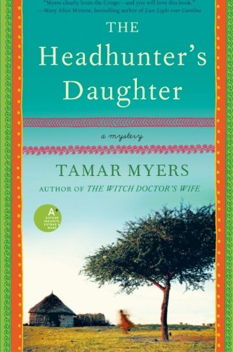 Image of The Headhunter's Daughter: A Mystery (Belgian Congo Mystery)