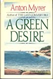 img - for A Green Desire book / textbook / text book