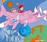 Sing Future