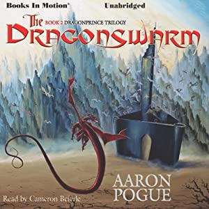 The Dragonswarm: The Dragonprice Trilogy, Book 2 | [Aaron Pogue]