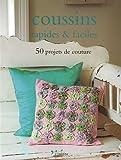 echange, troc Collectif - Coussins rapides & faciles : 50 projets de couture