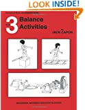 Balance Activities: Book 3 (Perceptual-Motor Development Series) (Volume 3)