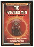 The Paradox Men (Classics of Modern Science Fiction, Vol 7)