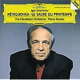 Stravinsky: Petrouchka; Le Sacre du Printemps