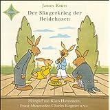 """Der S�ngerkrieg der Heidehasen: 1 CD, 33 Minutenvon """"James Kr�ss"""""""