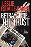img - for Betrayal Of The Trust book / textbook / text book
