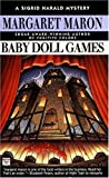 Baby Doll Games (0446404187) by Maron, Margaret
