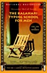 The Kalahari Typing School for Men: M...