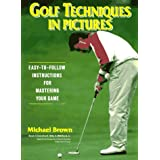 Golf Techniques in Pictures