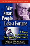 img - for Why Smart People Lose a Fortune book / textbook / text book