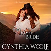 The Irish Bride: Central City Brides, Book 3 | Cynthia Woolf
