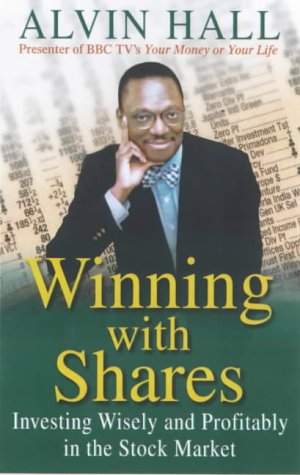 winning-with-shares-everything-you-need-to-know-to-invest-wisely-and-profitably-in-the-stock-market