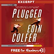 Plugged: Excerpt | [Eoin Colfer]