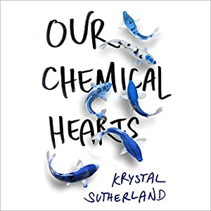 Our Chemical Hearts Audiobook