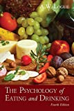 img - for The Psychology of Eating and Drinking book / textbook / text book
