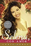 img - for Para Selena, Con Amor (Commemorative Edition) (Spanish Edition) book / textbook / text book