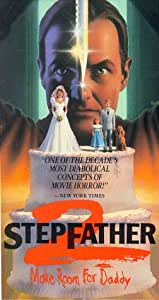 Stepfather 2: Make Room for Daddy [VHS]