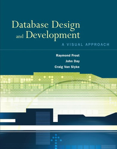 Database Design and Development: A Visual Approach