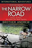 img - for The Narrow Road: Stories of Those Who Walk This Road Together (International Adventures) book / textbook / text book