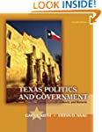 Texas Politics and Government (4th Ed...