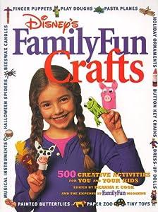 "Cover of ""Disney's FamilyFun Crafts: 500 ..."