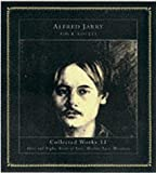 Four Novels: Collected Works 11 (190056520X) by Jarry, Alfred