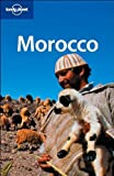 img - for Morocco (Lonely Planet Country Guides) by Ham, Anthony, Bing, Alison, Clammer, Paul, O'Carroll, Etain, (2007) Paperback book / textbook / text book