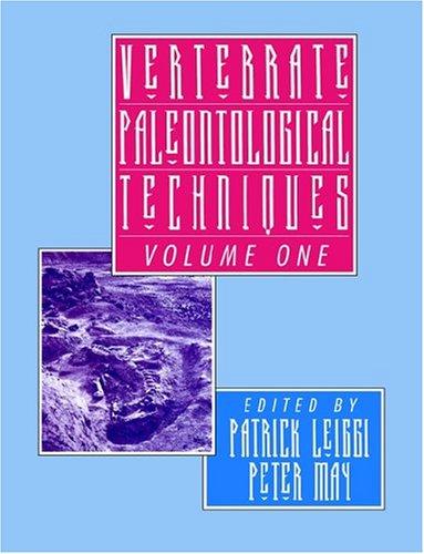 Vertebrados paleontológicas técnicas: Volumen 1