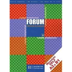 Forum 2 Methode De Francais Cahier D exercises