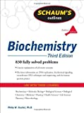 img - for Schaum's Outline of Biochemistry, Third Edition (Schaum's Outline Series) by Kuchel, Philip, Easterbrook-Smith, Simon, Gysbers, Vanessa, 3rd (third) Edition [Paperback(2011)] book / textbook / text book
