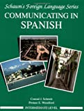 Communicating In Spanish (Intermediate Level)