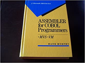 Assembler for Cobol Programmers Mvs, Vm (J Ranade Ibm Series)