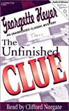 Georgette Heyer The Unfinished Clue (Audio Editions Mystery Masters)
