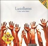 Il Mio Canto Libero by Battisti, Lucio (2002-08-09?