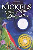 img - for Nickels: a tale of dissociation (Reflections of America) book / textbook / text book