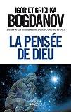 echange, troc Igor Bogdanov, Grichka Bogdanov - La pensée de Dieu