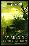 The Awakening (Survivalist Book 10)