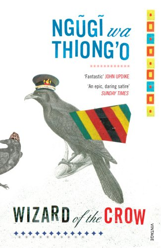 Wizard of the Crow. Ngugi Wa Thiongo