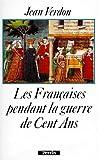 echange, troc Jean Verdon - Les Françaises pendant la guerre de Cent Ans