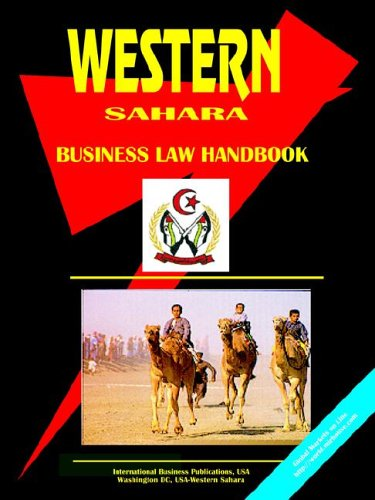 Western Sahara Business Law Handbook (World Spy Guide Library)