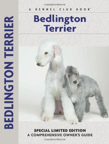 Bedlington Terrier (Comprehensive Owner'S Guide)