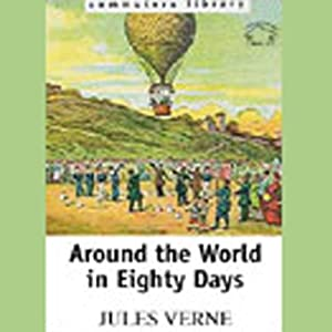 Around the World In Eighty Days Hörbuch