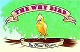 The Why Bird