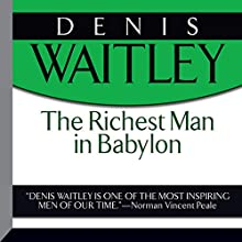 The Richest Man in Babylon (       UNABRIDGED) by George S. Clason Narrated by Denis Waitley
