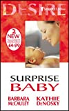 Surprise Baby (Silhouette Desire) (0373047614) by McCauley, Barbara
