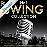The No.1 Swing Collection - The Very Best Big Band Hits & Swingin' Vocal Lounge Classics (Deluxe Legends Edition)