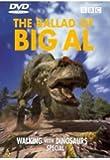 Walking With Dinosaurs Special: The Ballad Of Big Al [Reino Unido] [DVD]